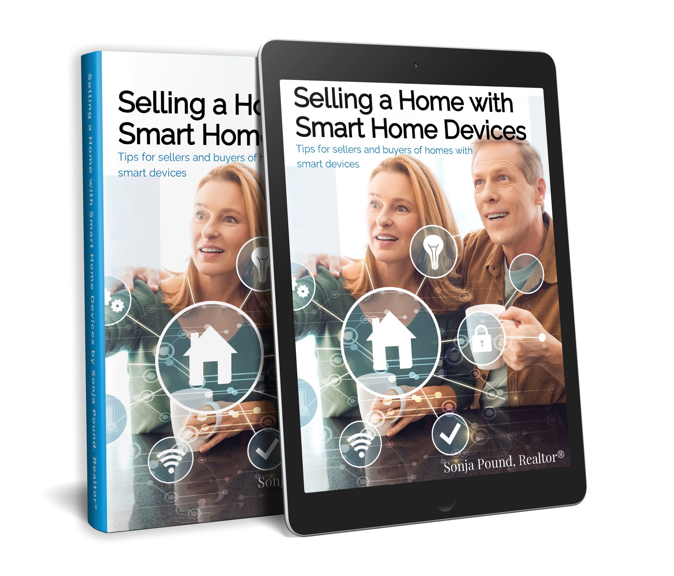 Selling a Home with Smart Home Devices by Sonja Pound, Realtor